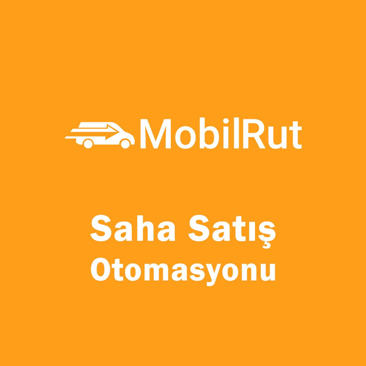 Mobilrut Saha Satış Programı